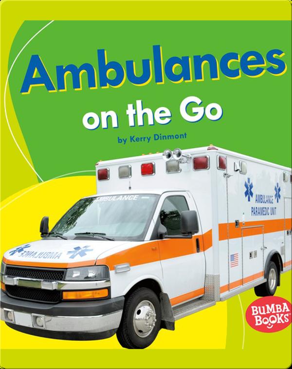 Ambulances on the Go