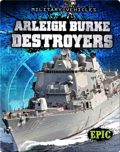 Arleigh Burke Destroyers