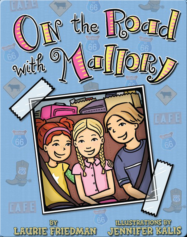 On the Road with Mallory (Mallory #25)