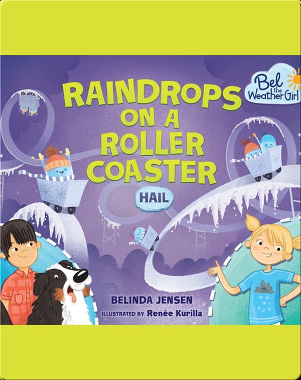 Raindrops on a Roller Coaster: Hail
