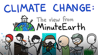 Climate Change: The View from MinuteEarth