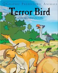 Terror Bird: Phorusrhacos