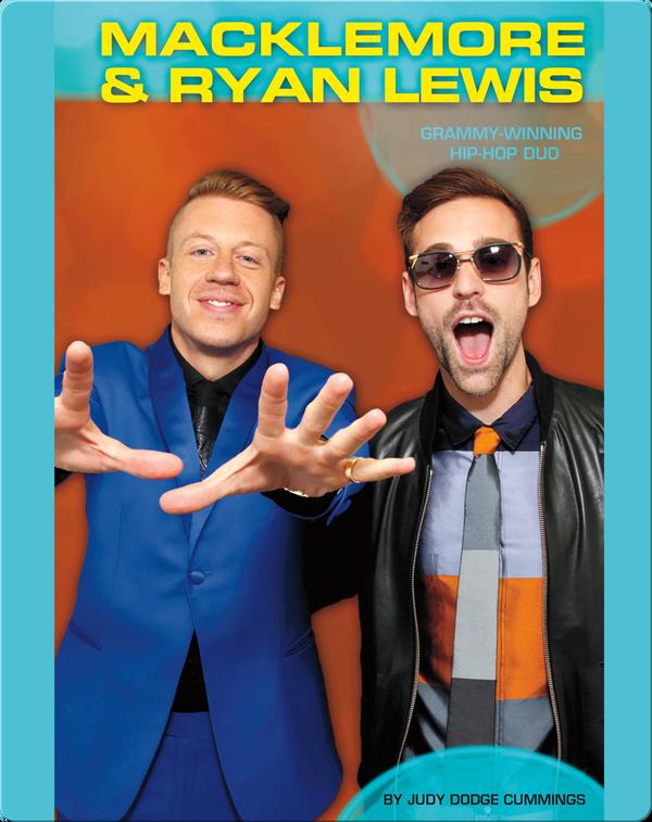 Macklemore & Ryan Lewis: Grammy-Winning Hip-Hop Duo