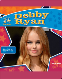 Debby Ryan: Disney TV Star