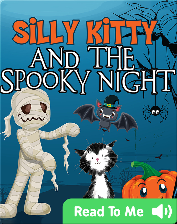 Silly Kitty and the Spooky Night