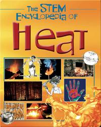 The Stem Encyclopedia of Heat