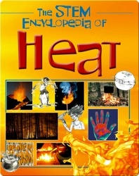 The Stem Encyclopedia of Heat