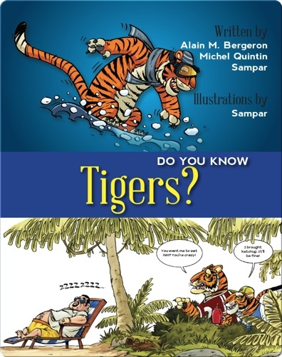 Do You Know Tigers?