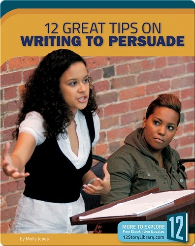 12 Great Tips On Writing To Persuade