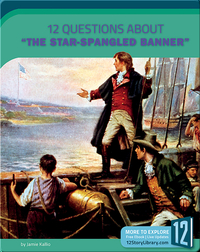 12 Questions About 'The Star-Spangled Banner'
