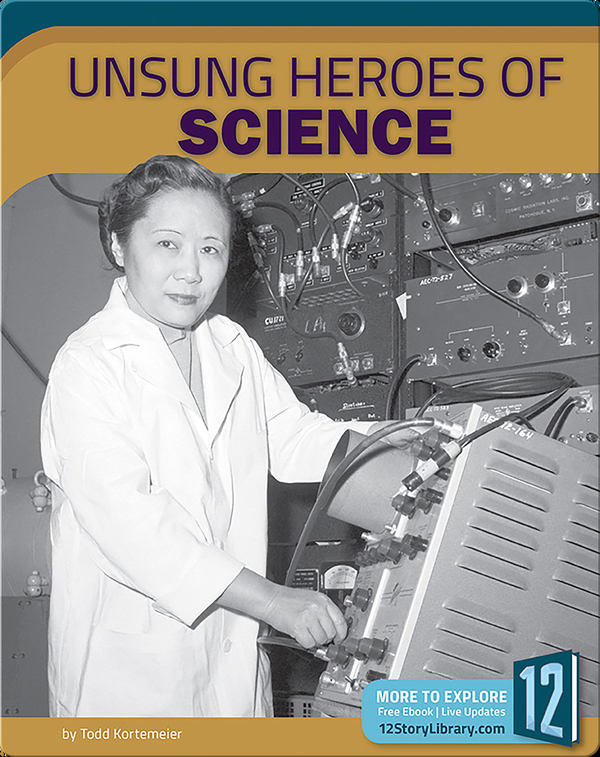 Unsung Heroes Of Science