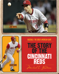 The Story of Cincinnati Reds