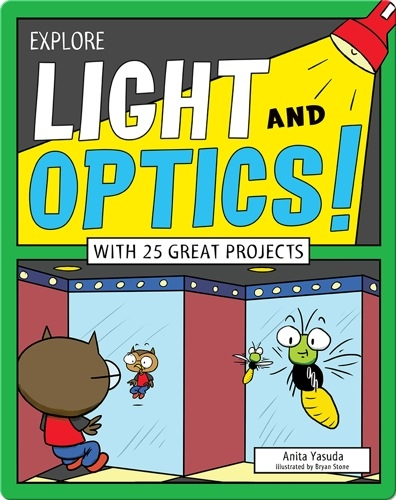 Explore Light and Optics