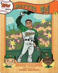 A Topps League Story #6: Batter Up!