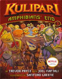 Amphibians' End (A Kulipari Novel #3)