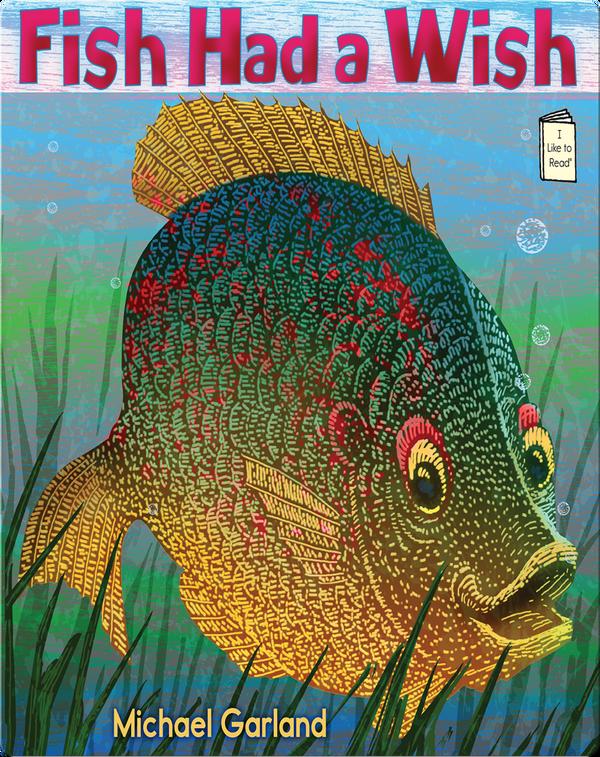 Fish Had a Wish
