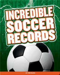 Incredible Soccer Records