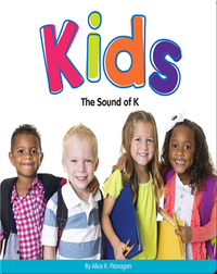 Kids: The Sound of K