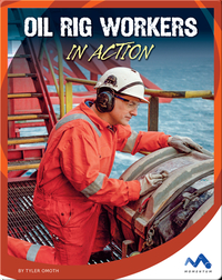 Oil Rig Workers in Action