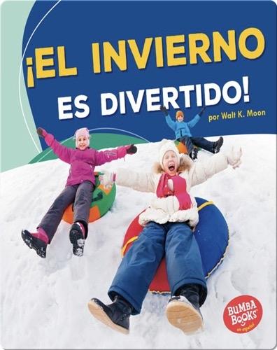 ¡El invierno es divertido! (Winter Is Fun!)
