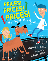 Prices! Prices! Prices!: Why They Go Up and Down