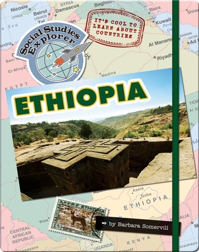 It's Cool to Learn About Countries: Ethiopia