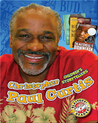 Children's Storytellers: Christopher Paul Curtis