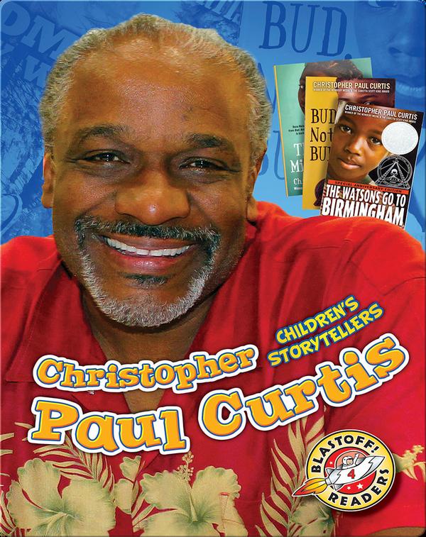 Children's Storytellers: Christopher Paul Curtis