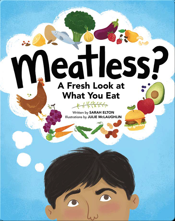 Meatless? A Fresh Look at What You Eat