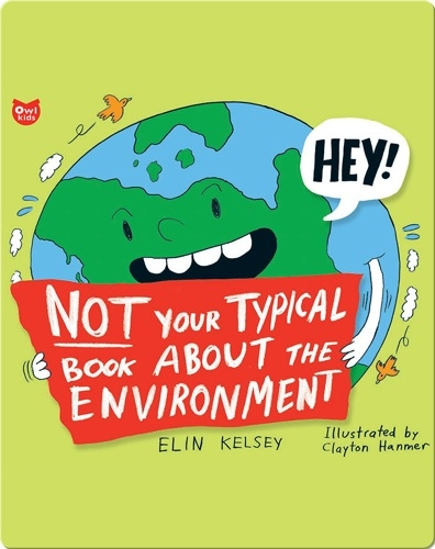 Not Your Typical Book About the Environment