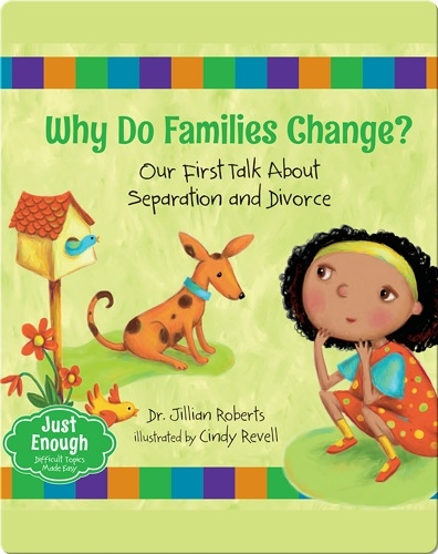 Why Do Families Change? Our First Talk About Separation and Divorce