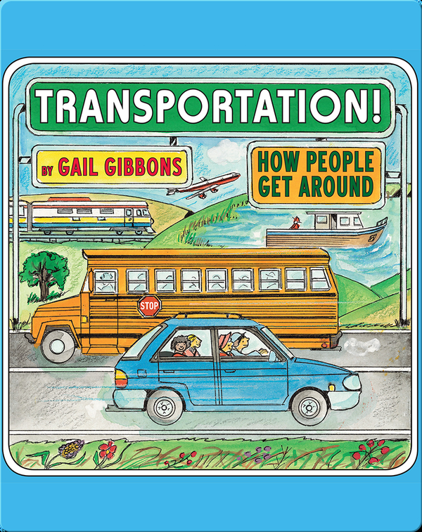 Transportation! How People Get Around