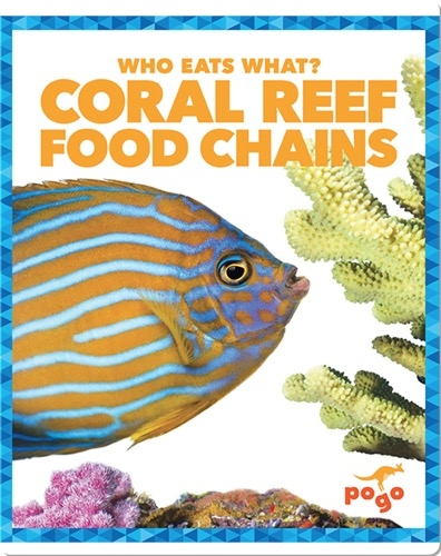 Who Eats What? Coral Reef Food Chains