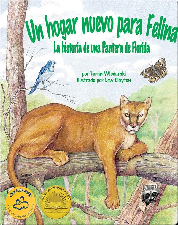 Un hogar nuevo para Felina: La historia de una Pantera de Florida