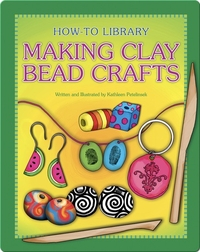 Making Clay Bead Crafts