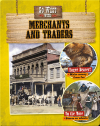 Go West with Merchants and Traders