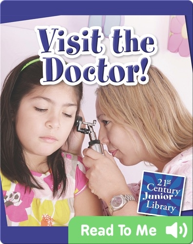 Visit the Doctor!