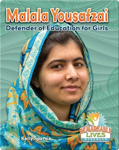 Malala Yousafzai: Defender of Education for Girls