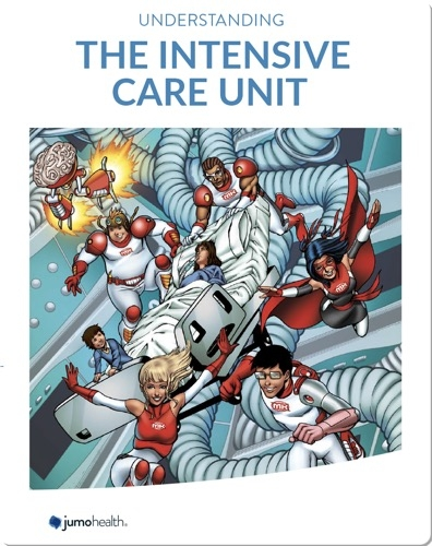 Understanding the Intensive Care Unit