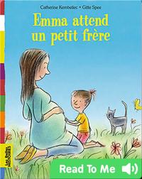 Emma attend un petit frère