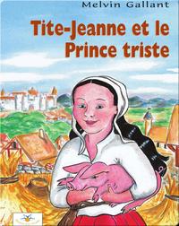 Tite-Jeanne et le Prince triste