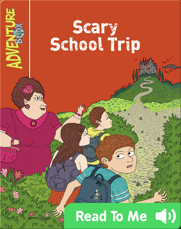 Scary School Trip