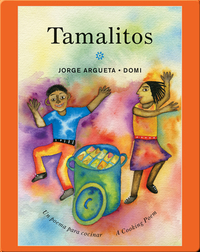 Tamalitos: Un poema para cocinar / A Cooking Poem (Bilingual Cooking Poems)