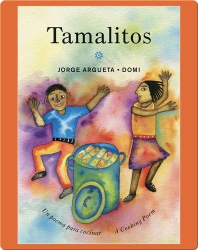 Tamalitos: Un poema para cocinar / A Cooking Poem (Bilingual Cooking Poems)
