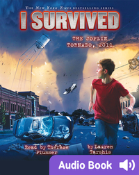 I Survived #12: I Survived the Joplin Tornado, 2011