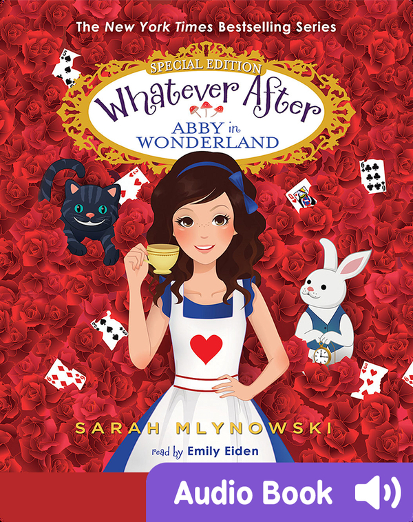 Whatever After: Special Edition: Abby in Wonderland