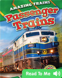 Amazing Trains: Passenger Trains