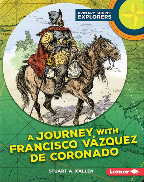 A Journey with Francisco Vázquez de Coronado