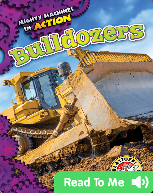 Mighty Machines in Action: Bulldozers