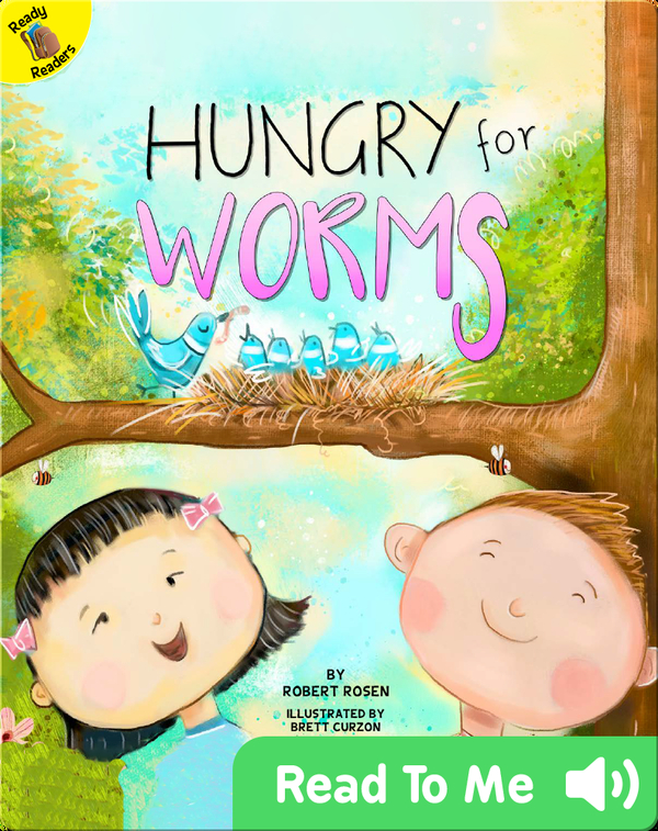 Hungry for Worms